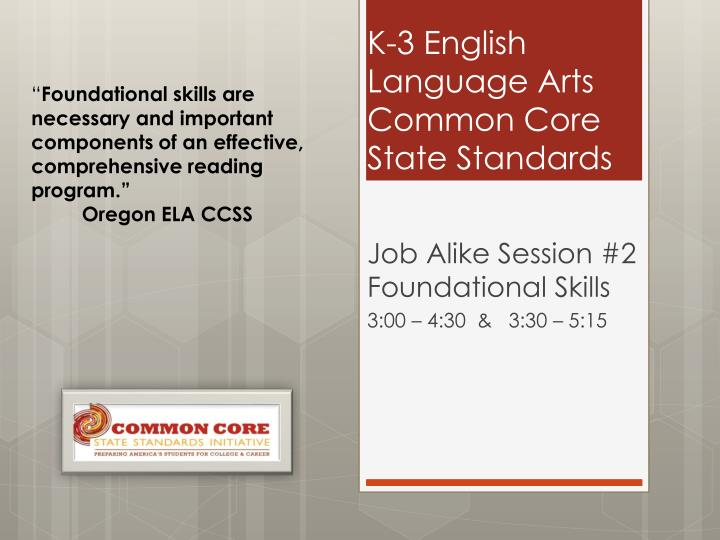 k 3 english l anguage a rts common core state s tandards n.