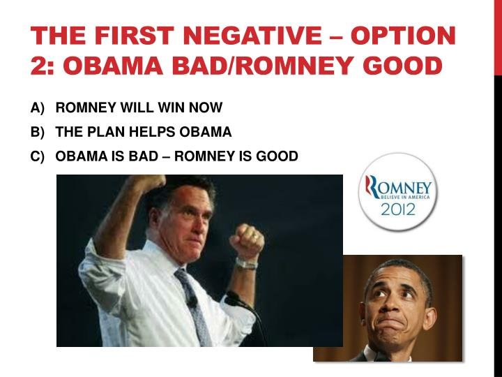 The first negative – Option 2: