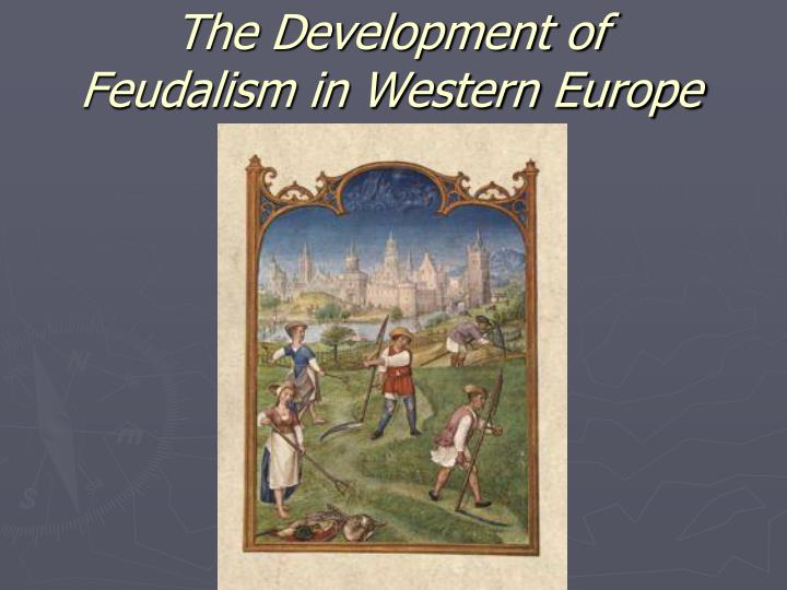 the development of feudalism in western europe n.