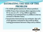estimating the size of the problem