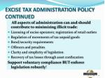 excise tax administration policy continued