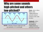 why are some sounds high pitched and others low pitched
