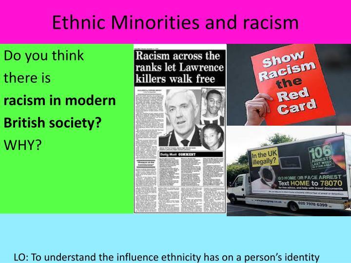 Ethnic Minorities and racism