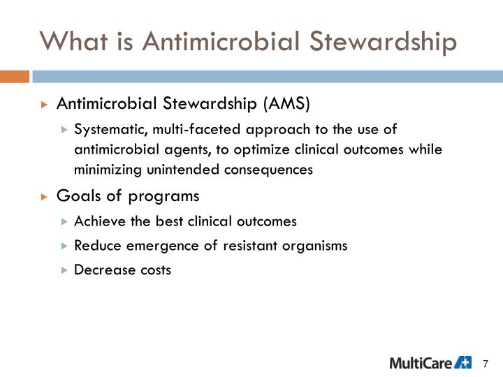 What is Antimicrobial Stewardship