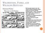 wilderness parks and wildlife refuges1