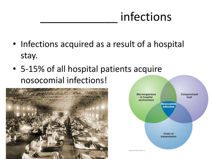 ____________ infections