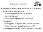 keys for flexibility