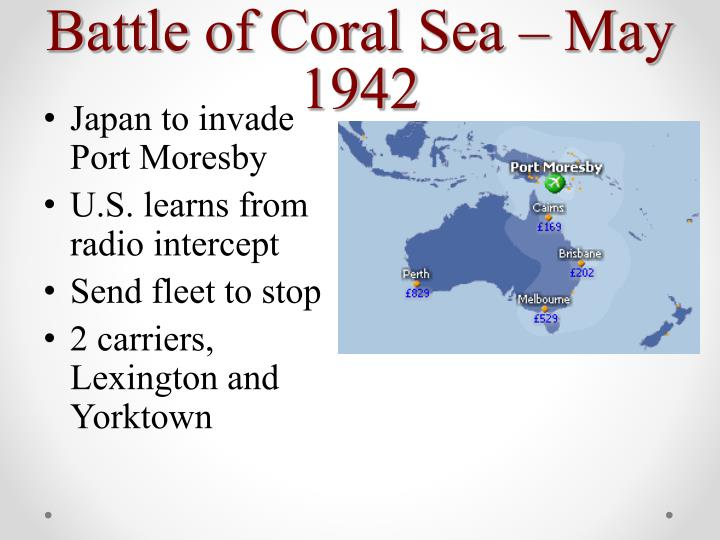 Battle of Coral Sea – May 1942