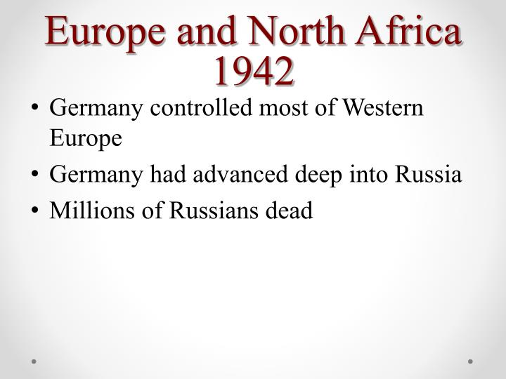 Europe and North Africa 1942