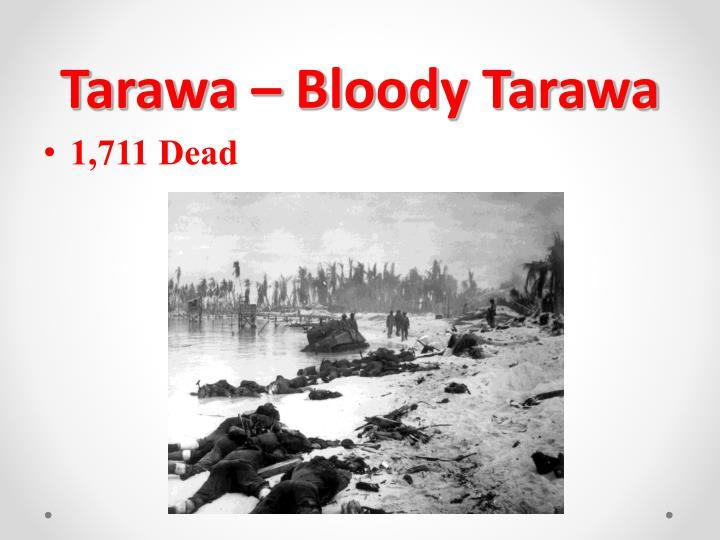 Tarawa – Bloody Tarawa