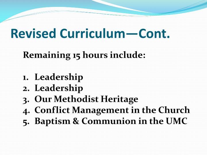 Revised Curriculum—Cont.