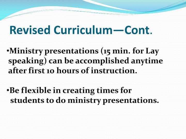 Revised Curriculum—Cont
