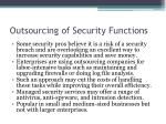 outsourcing of security functions