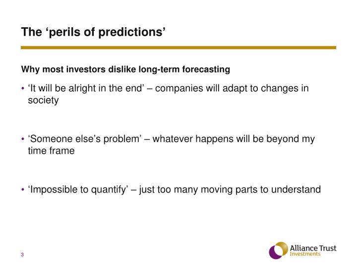 The p erils of predictions