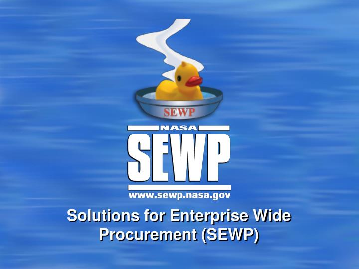 solutions for enterprise wide procurement sewp n.