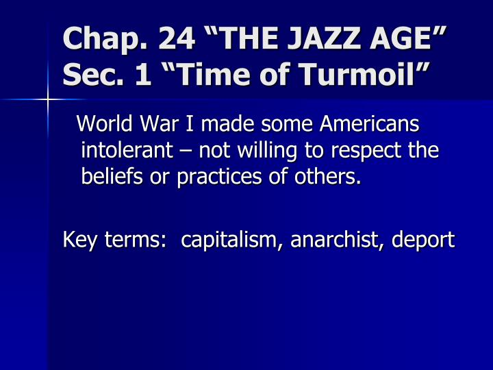 "Chap. 24 ""THE JAZZ AGE"""