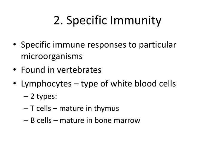 2. Specific Immunity