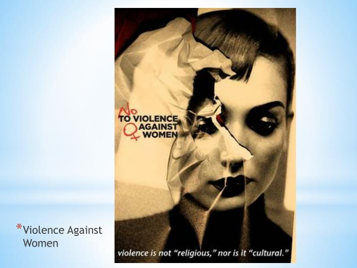 Violence Against
