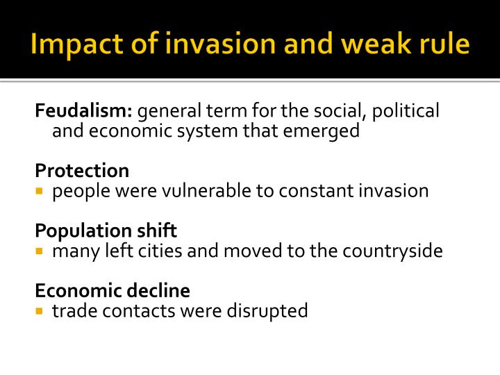 Impact of invasion and weak rule