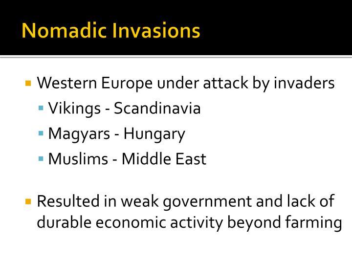 Nomadic invasions