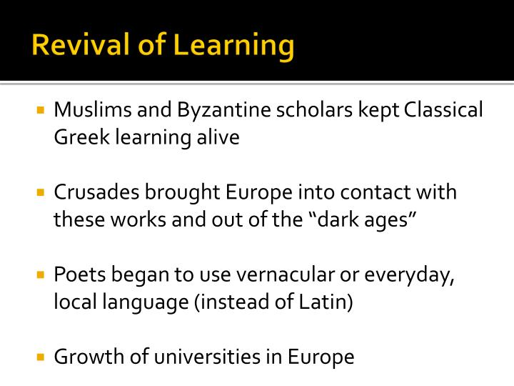 Revival of Learning