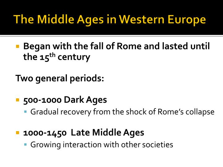The middle ages in western europe
