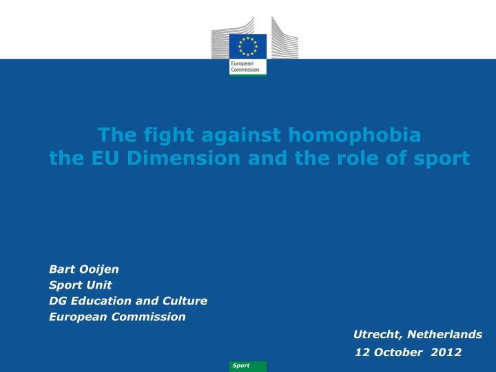 the fight against homophobia the eu dimension and the role of sport n.