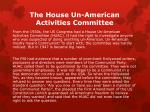 the house un american activities committee
