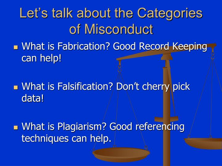 Let s talk about the categories of misconduct