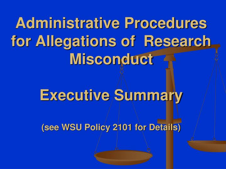 Administrative Procedures for Allegations of  Research Misconduct
