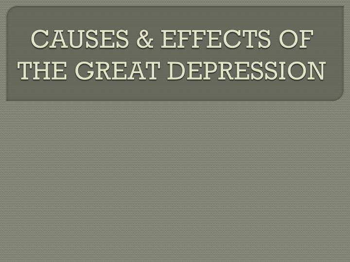 Causes effects of the great depression