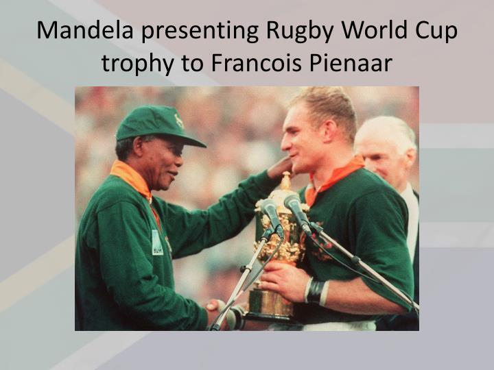 Mandela presenting Rugby World Cup trophy to Francois