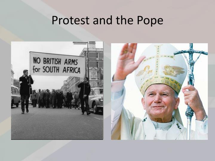 Protest and the Pope