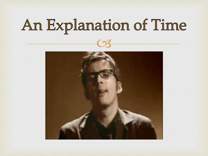 An explanation of time