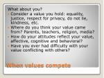 when values compete7