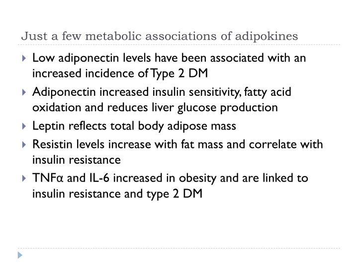 Just a few metabolic associations of