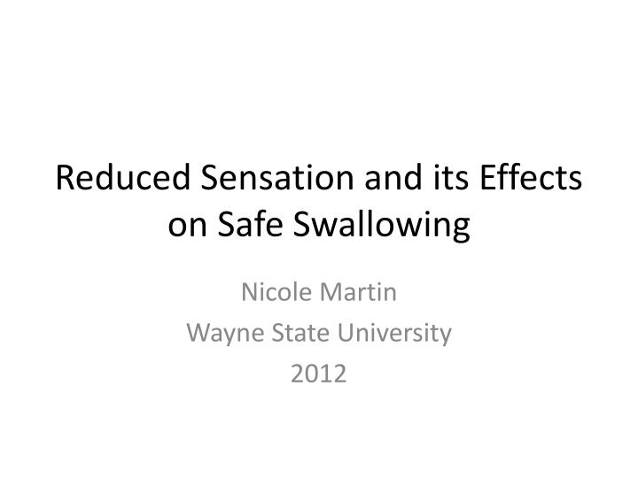 Reduced Sensation and its Effects on Safe Swallowing