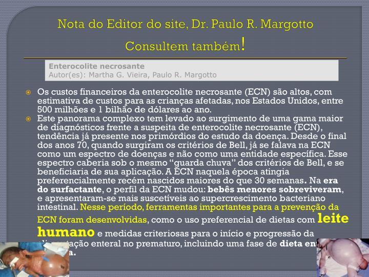 Nota do Editor do site, Dr. Paulo R. Margotto