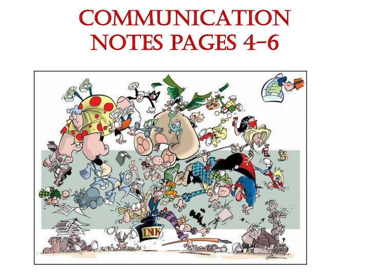 Communication notes pages 4 6