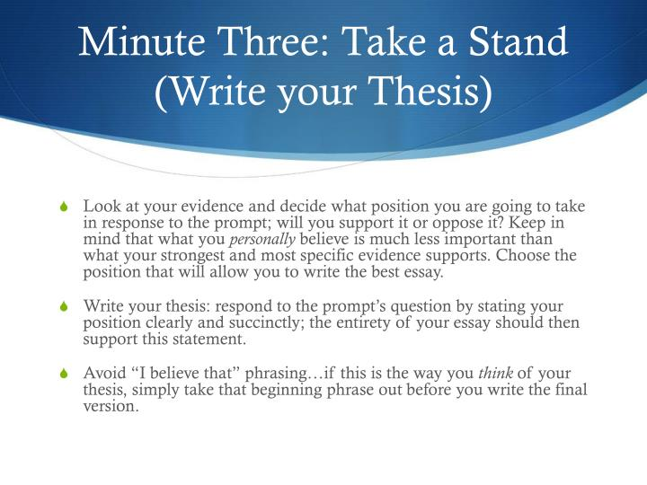 Minute Three: Take a Stand (Write your Thesis)