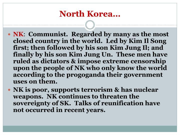 North Korea…