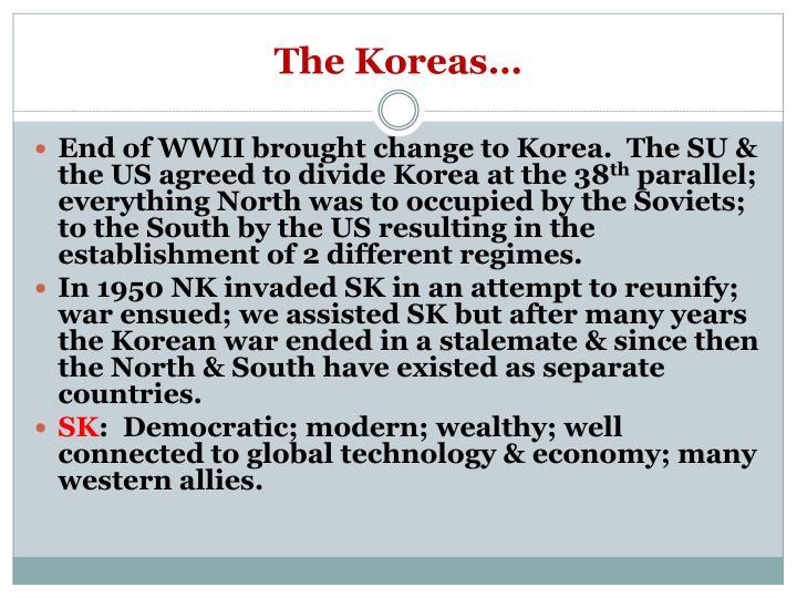 The Koreas…