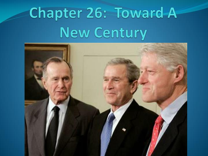 chapter 26 toward a new century n.