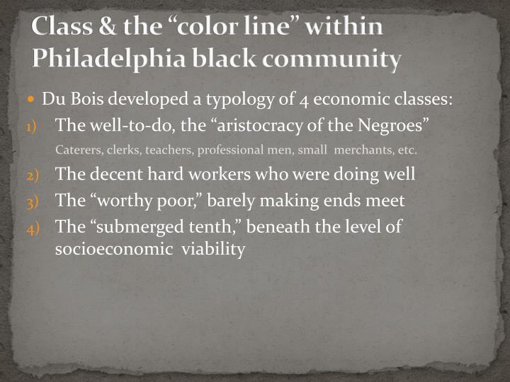 "Class & the ""color line"" within Philadelphia black community"