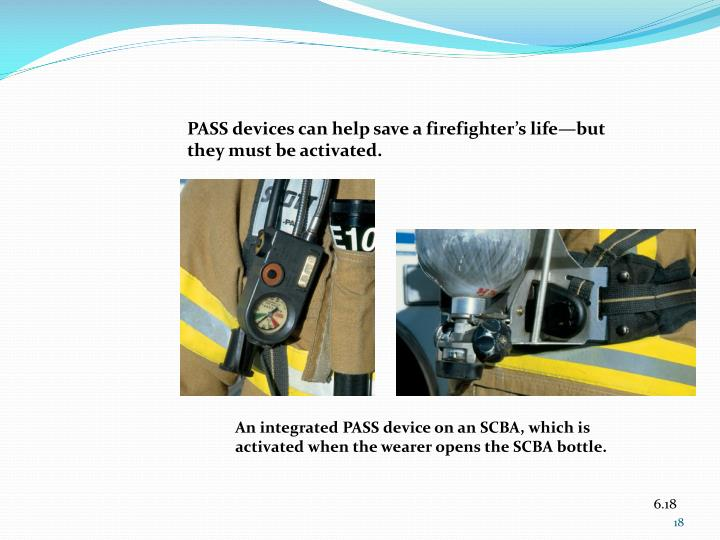 PASS devices can help save a firefighter's life—but they must be activated.