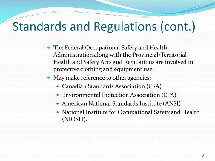Standards and Regulations (cont.)