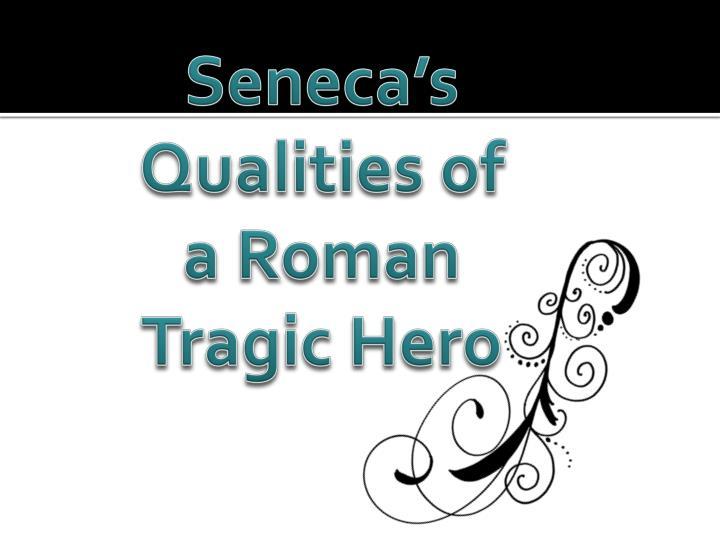 Seneca's