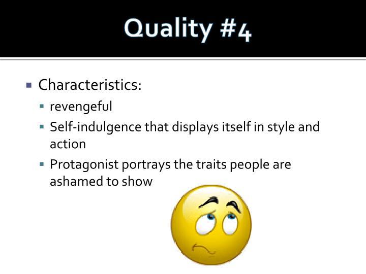 Quality #4