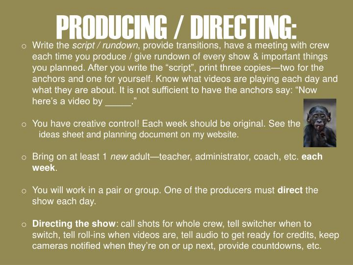 PRODUCING / DIRECTING: