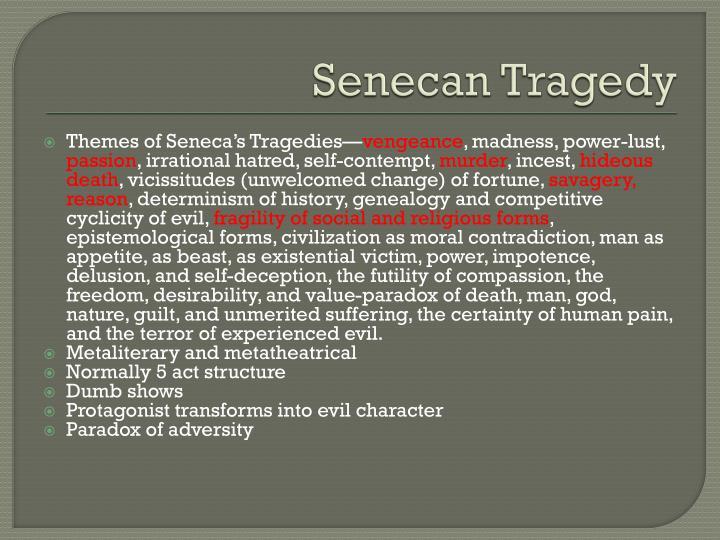 senecan tragedy characteristics